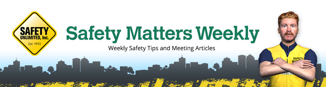 Safety Matters Weekly